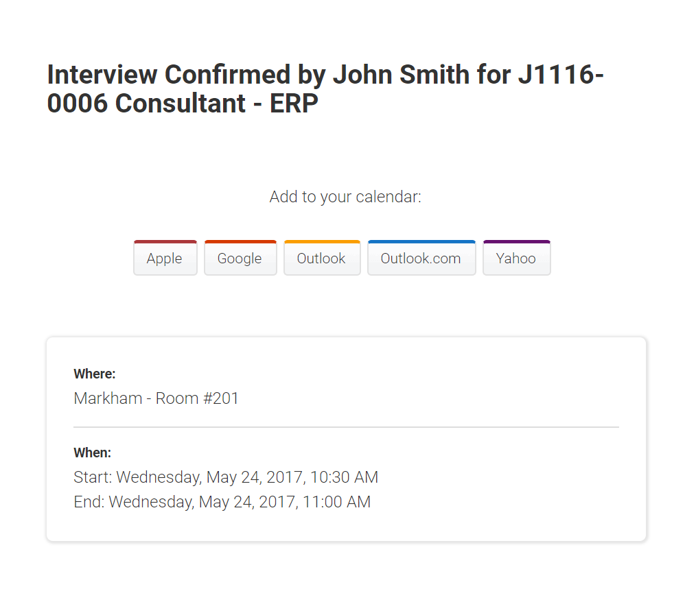 Coordinate interview scheduling; the Njoyn tool integrates with your personal calendar